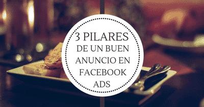 3 pilares de un buen anuncio de Facebook ADS