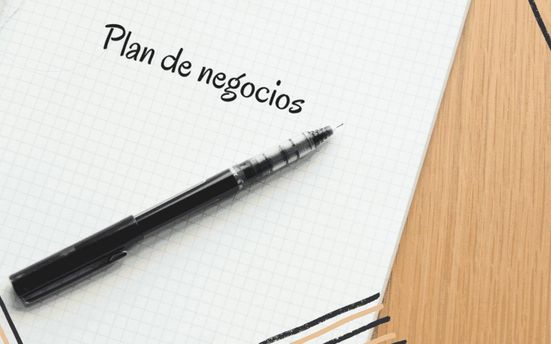 PLAN DE NEGOCIO: 6 PUNTOS FUNDAMENTALES