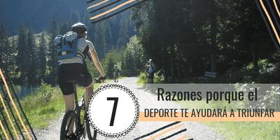 7 Razones porque el deporte te ayudará a triunfar