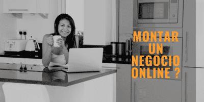 ¿Montar un negocio Online? ¿Si o no?